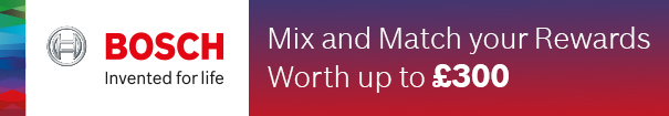 Mix and Match your Rewards worth up to £300 with Bosch