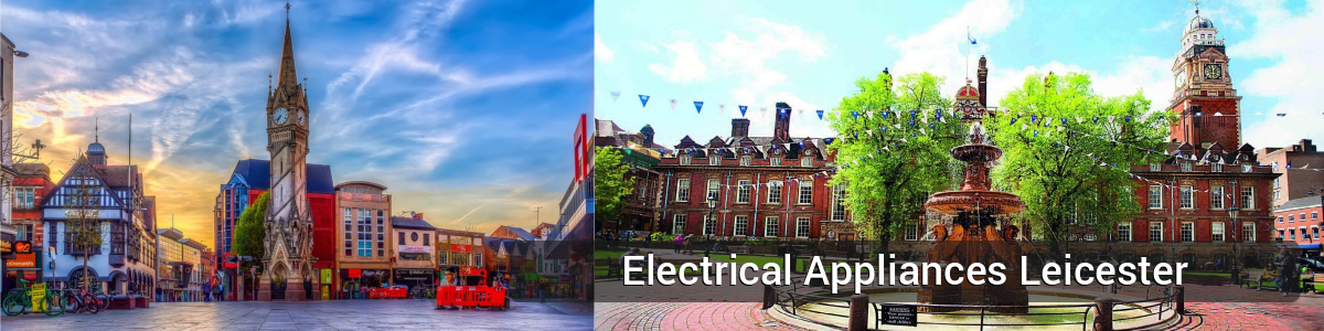 Buy Electrical Appliances Leicester