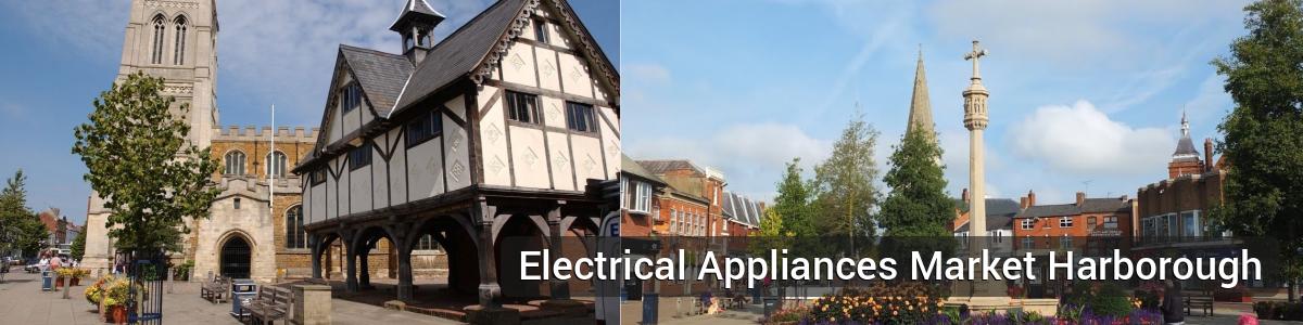 Buy Electrical Appliances Market Harborough