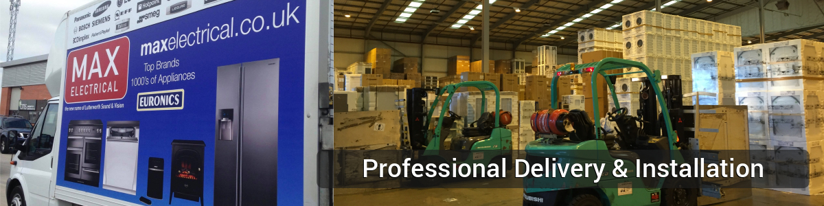 Max Electrical Professional Delivery & Installation Service